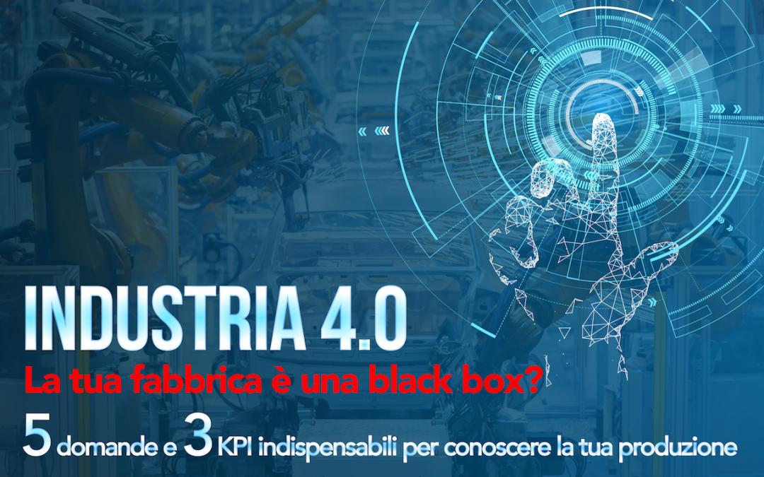 """Evento"""" Industria 4.0 La tua fabbrica è una black box?"""""""